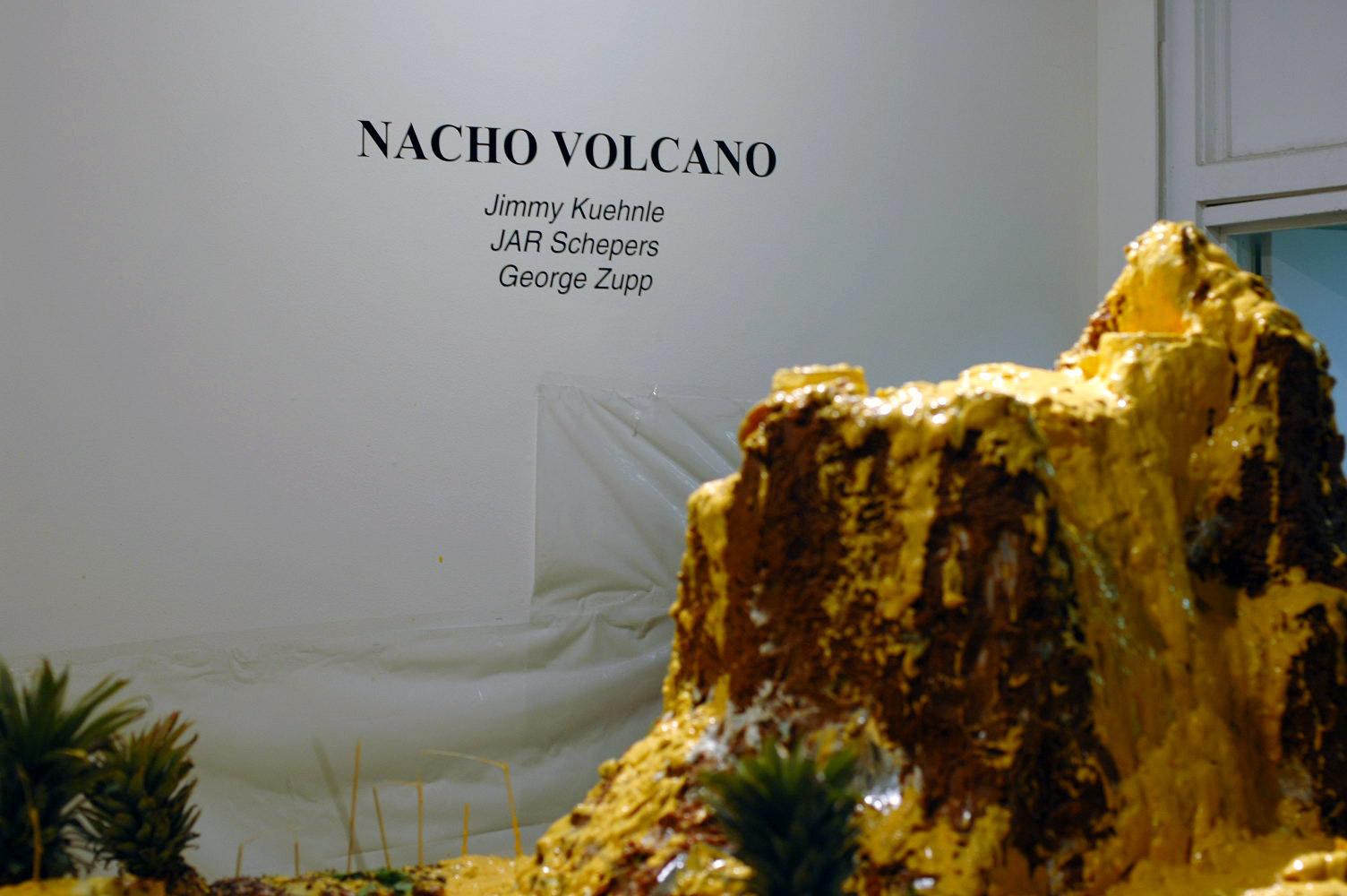 nacho volcano art exhibit